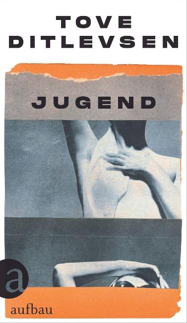 Jugend - Tove Ditlevsen