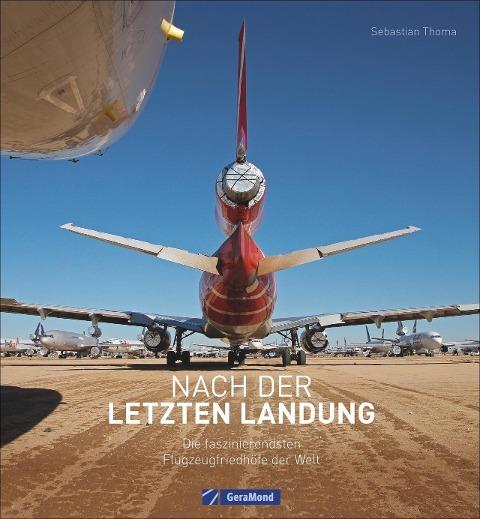 Nach der letzten Landung - Sebastian Thoma