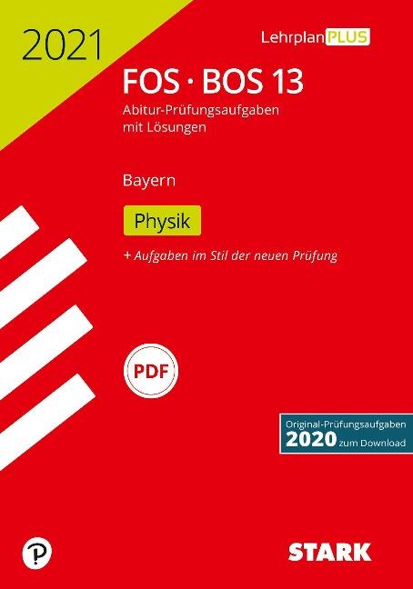 STARK Abiturprüfung FOS/BOS Bayern 2021 - Physik 13. Klasse -