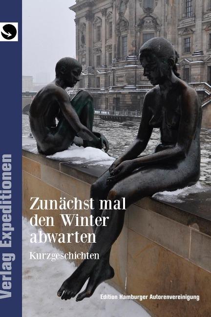 Zunächst mal den Winter abwarten -
