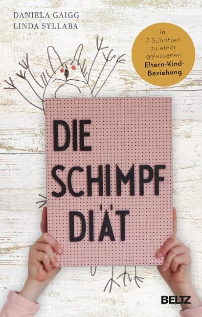 Die Schimpf-Diät - Daniela Gaigg, Linda Syllaba