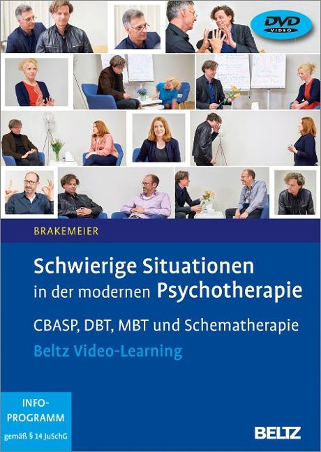 Schwierige Situationen in der modernen Psychotherapie - Eva-Lotta Brakemeier