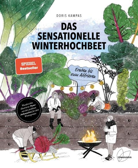 Das sensationelle Winterhochbeet - Doris Kampas