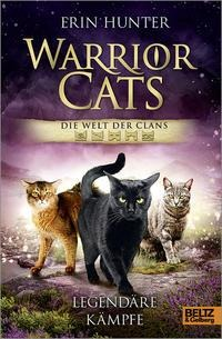 Warrior Cats - Die Welt der Clans - Erin Hunter
