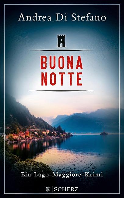 Buona Notte - Ein Lago-Maggiore-Krimi - Andrea Di Stefano