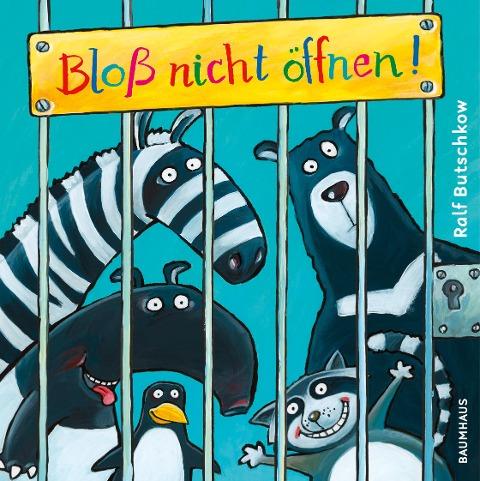 Bloß nicht öffnen! - Ralf Butschkow