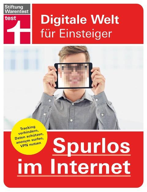 Spurlos im Internet - Andreas Erle