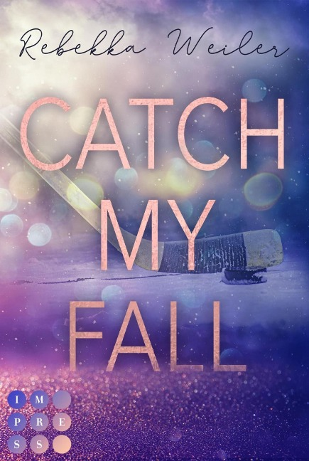 Catch My Fall - Rebekka Weiler