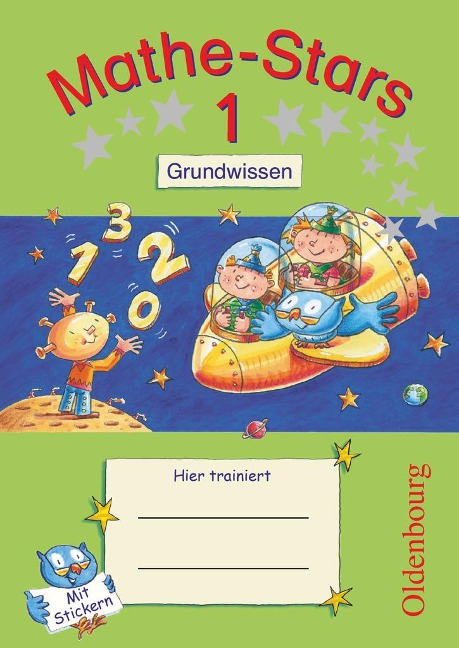 Mathe-Stars 1. Schuljahr. Grundwissen - Werner Hatt, Stefan Kobr, Ursula Kobr, Birgit Krautloher, Bettina Lammert-Fritzmann