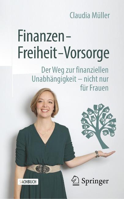 Finanzen - Freiheit - Vorsorge - Claudia Müller