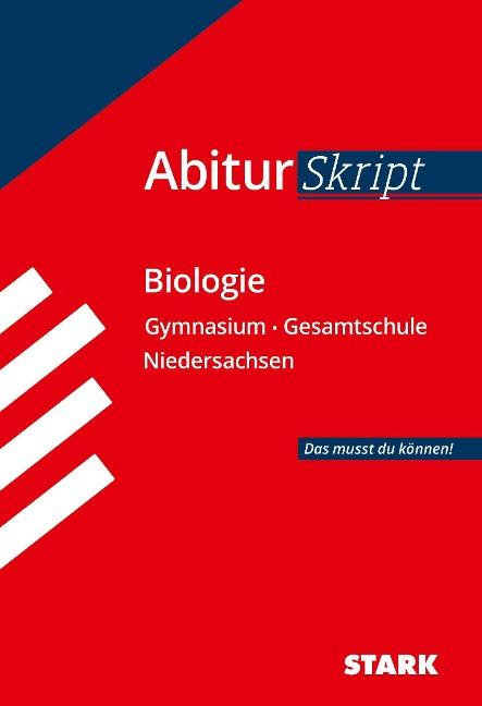STARK AbiturSkript - Biologie - Niedersachsen - Angela Heßke, Brigitte Meinhard, Christian Schillinger