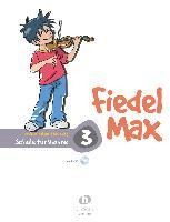 Fiedel-Max für Violine - Schule, Band 3 - Andrea Holzer-Rhomberg