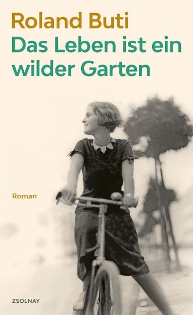 Das Leben ist ein wilder Garten