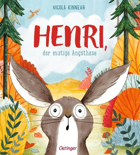 Henri, der mutige Angsthase - Nicola Kinnear