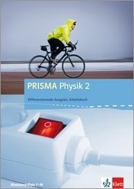 PRISMA Physik. Differenzierende Ausgabe für Rheinland-Pfalz. Arbeitsbuch 2. 8.-9. Schuljahr -