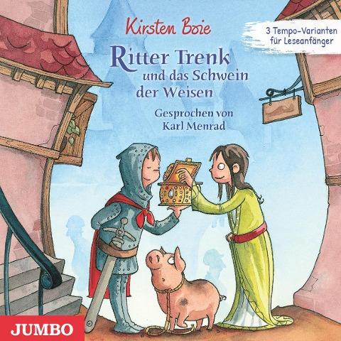 Ritter Trenk und das Schwein der Weisen - Kirsten Boie