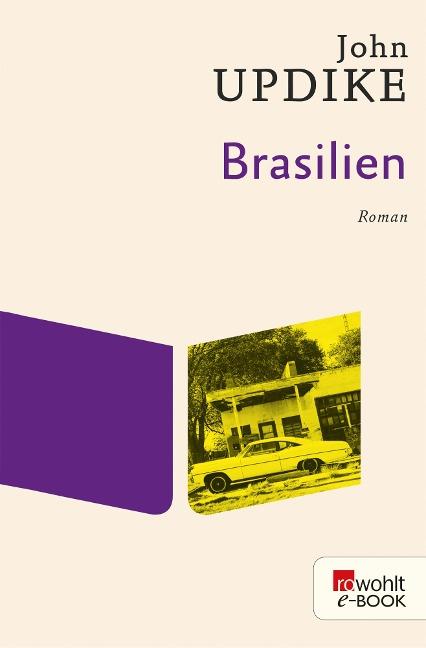 Brasilien - John Updike