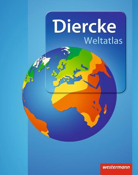 Diercke Weltatlas - Aktuelle Ausgabe 2015 -