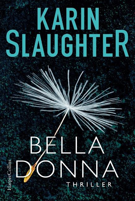 Belladonna - Karin Slaughter