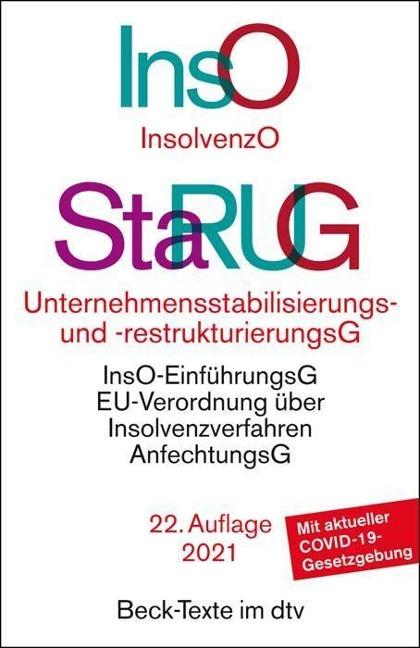 Insolvenzordnung / Unternehmensstabilisierungs- und -restrukturierungsgesetz -