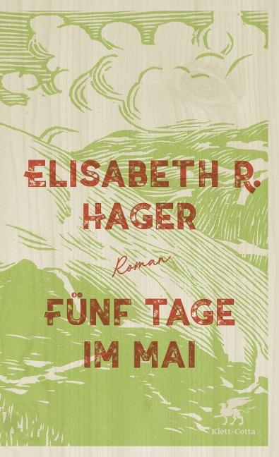 Fünf Tage im Mai - Elisabeth R. Hager