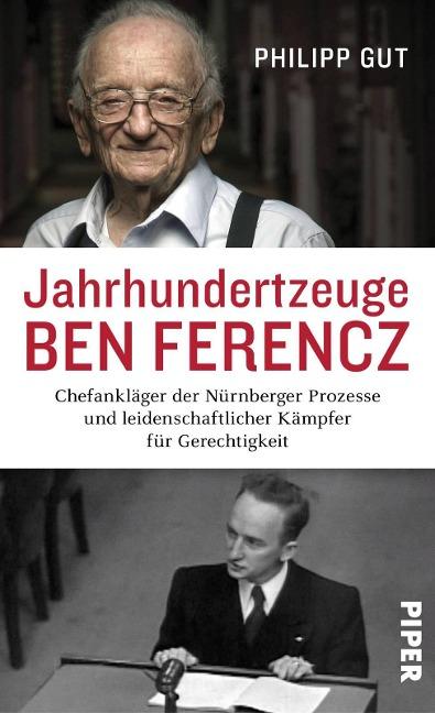 Jahrhundertzeuge Ben Ferencz - Philipp Gut