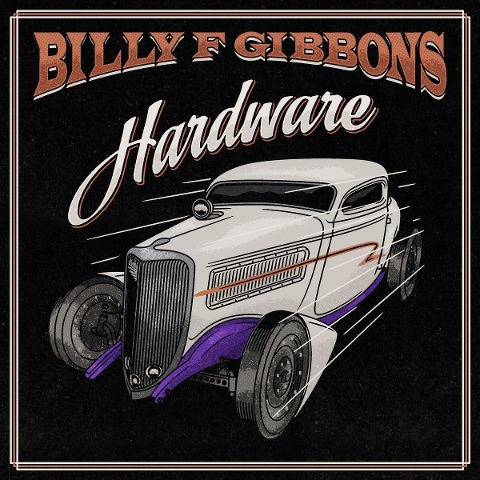 Billy F. Gibbons: Hardware - Billy F Gibbons