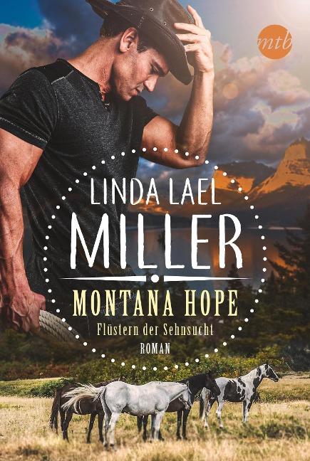 Montana Hope - Flüstern der Sehnsucht - Linda Lael Miller
