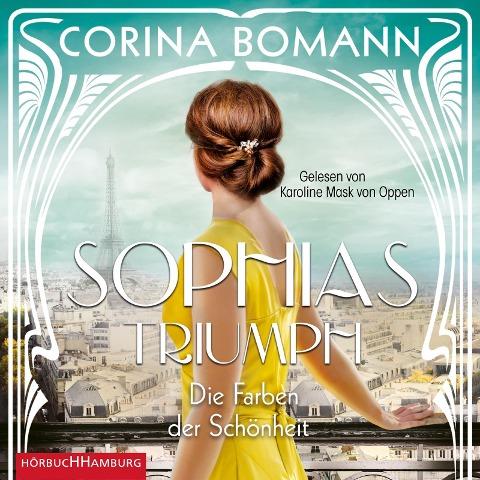 Die Farben der Schönheit - Sophias Triumph (Sophia 3) - Corina Bomann
