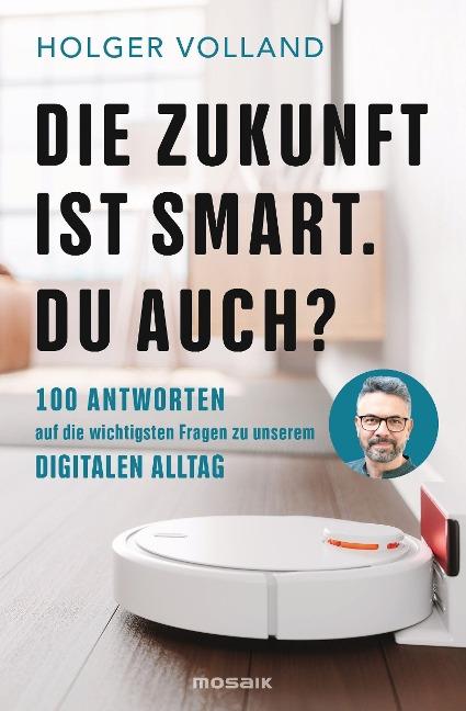 Die Zukunft ist smart. Du auch? - Holger Volland