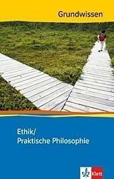 Grundwissen Ethik -