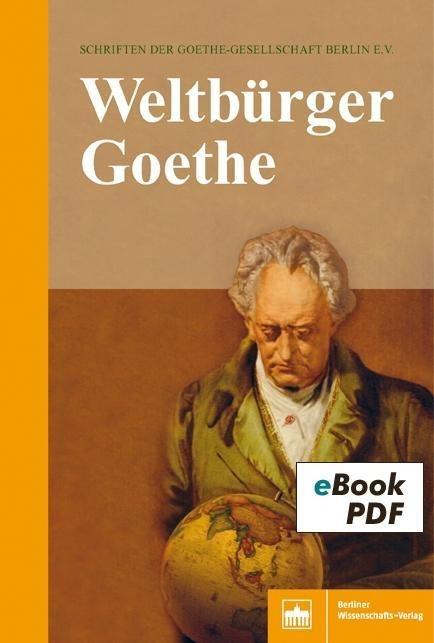 Weltbürger Goethe -