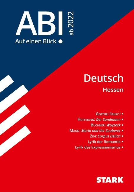 STARK Abi - auf einen Blick! Deutsch Hessen 2022 -