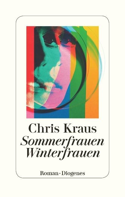 Sommerfrauen, Winterfrauen - Chris Kraus