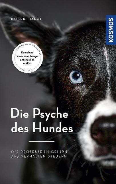 Die Psyche des Hundes - Robert Mehl