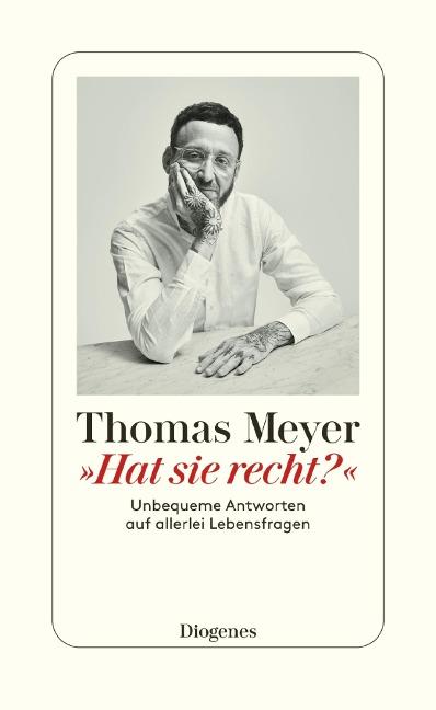 »Hat sie recht?« - Thomas Meyer