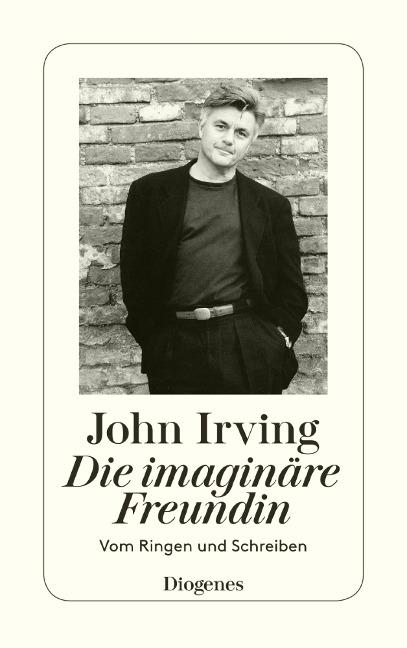 Die imaginäre Freundin - John Irving