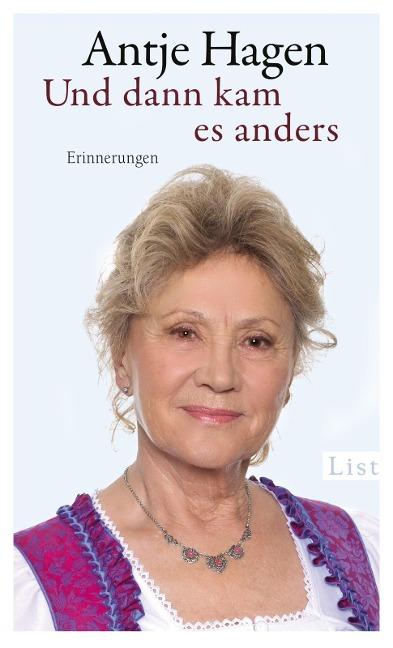 Und dann kam es anders - Antje Hagen