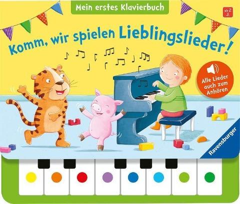 Komm, wir spielen Lieblingslieder! Mein erstes Klavierbuch