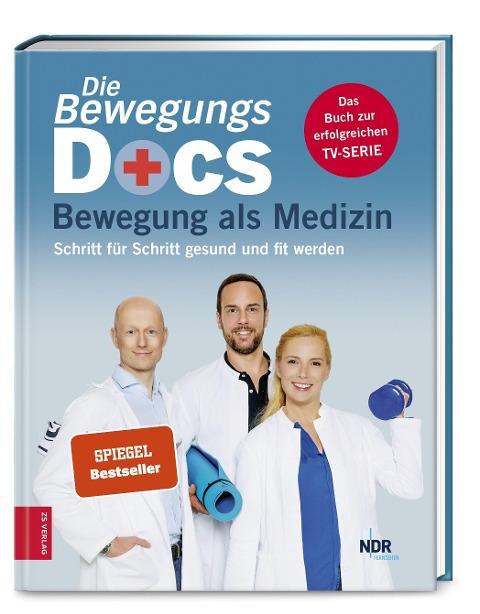 Die Bewegungs-Docs - Bewegung als Medizin - Melanie Hümmelgen, Helge Riepenhof, Christian Sturm