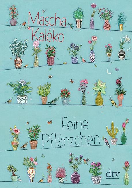 Feine Pflänzchen - Mascha Kaléko