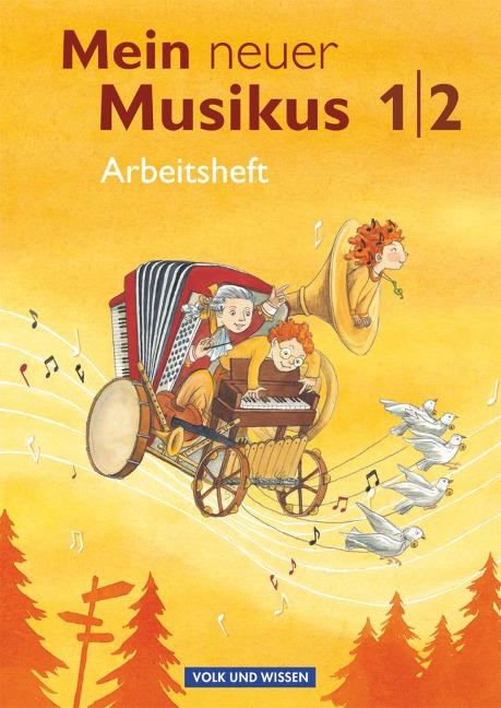 Mein neuer Musikus 1./2. Schuljahr. Arbeitsheft - Anja-Maria Gläser, Sonja Hoffmann, Annerose Schnabel