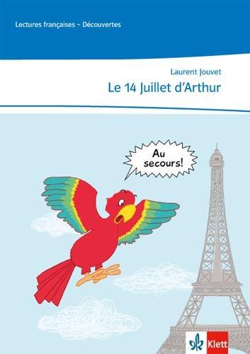 Le 14 Juillet d'Arthur - Laurent Jouvet