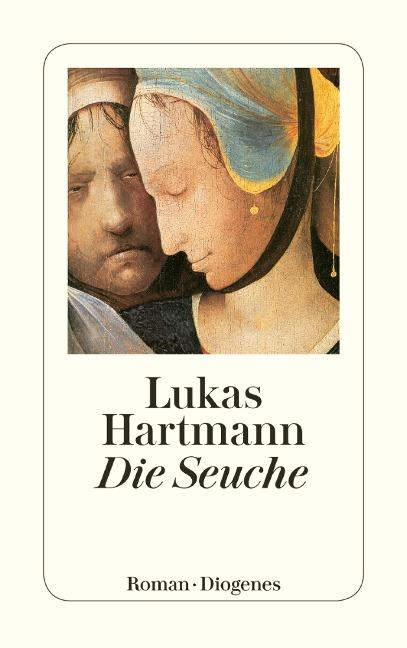 Die Seuche - Lukas Hartmann