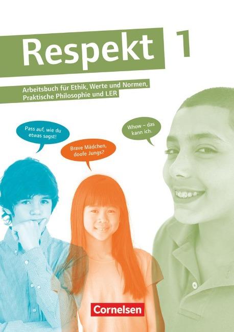 Respekt 1 Schülerbuch - Ingrid Käss, Annette Hutmacher, Andreas Hausheer, Barbara Brüning