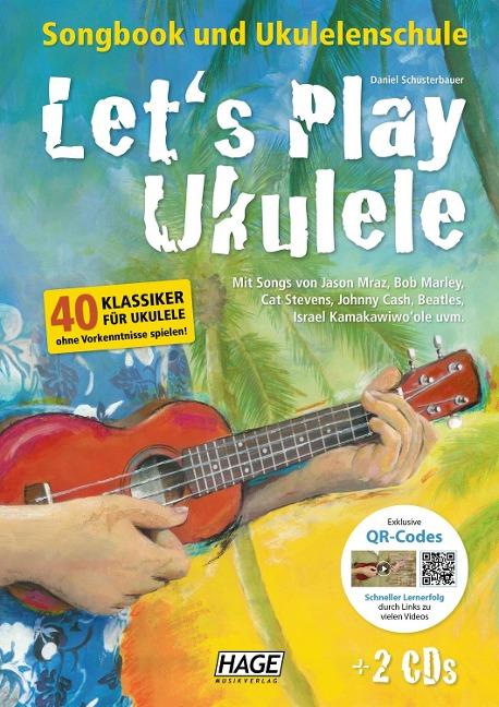 Let's Play Ukulele - Daniel Schusterbauer
