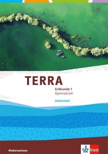 TERRA Erdkunde für Niedersachsen - Ausgabe für Gymnasien 2014. Arbeitsheft 5./6. Klasse -