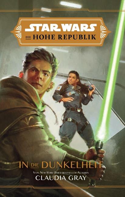 Star Wars: Die Hohe Republik - In die Dunkelheit - Claudia Gray