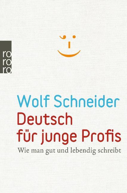 Deutsch für junge Profis - Wolf Schneider