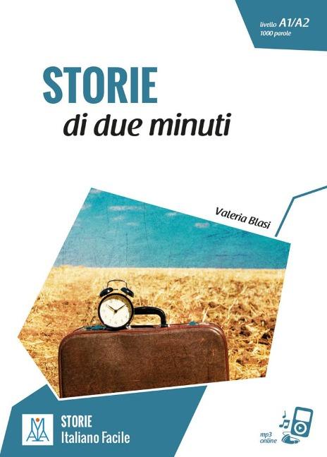 Storie di due minuti. Livello 2 - Valeria Blasi